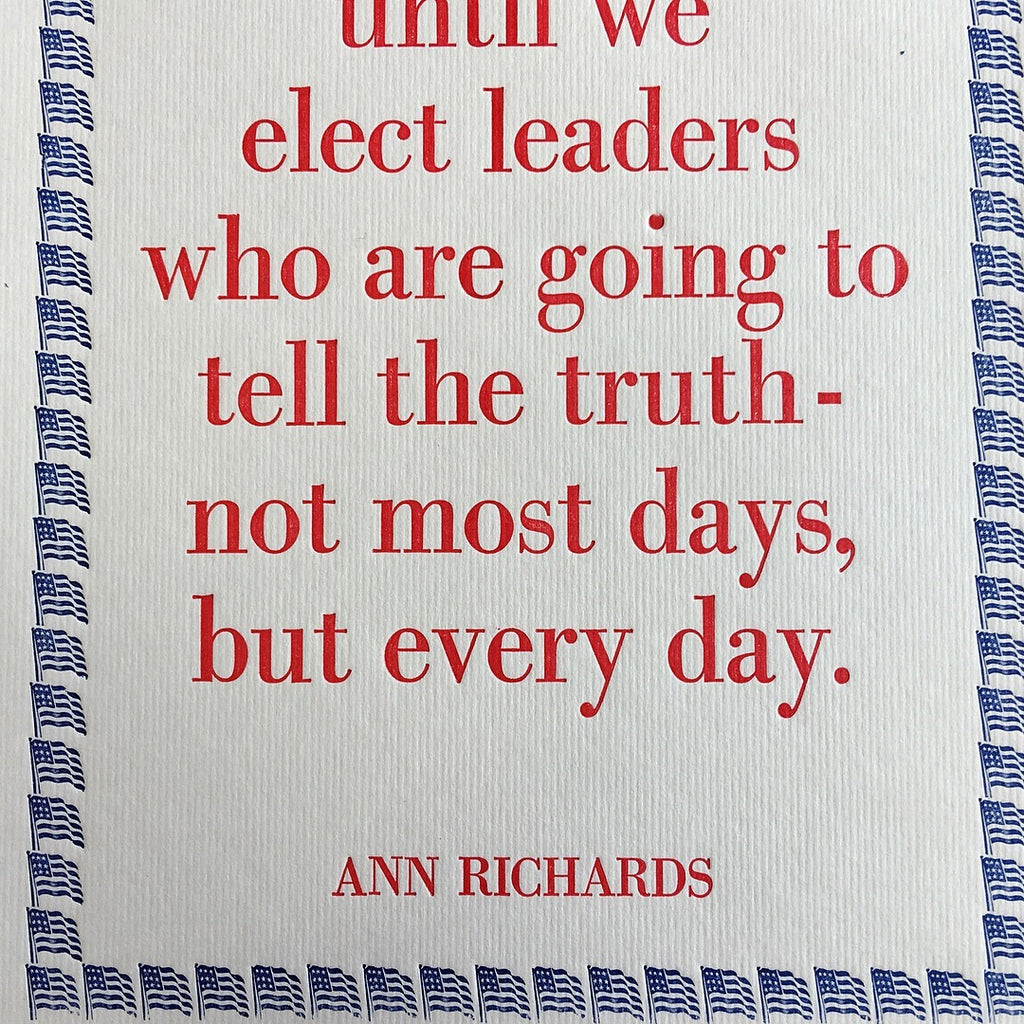 Elect Truthful Leaders Letterpress Broadside