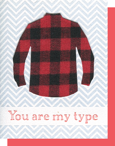 You are my type...