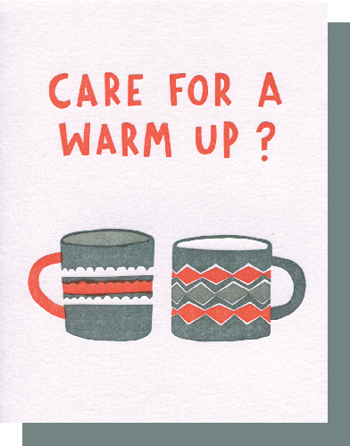 Care for a Warm Up?