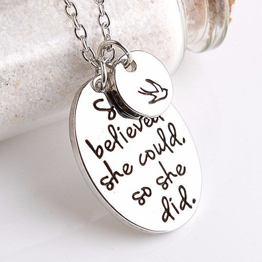 She Believed She Could So She did Quote Pendant Necklace