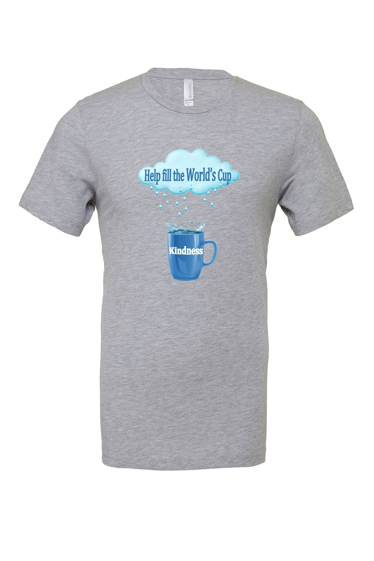 Grey Fill the Cup of Kindness Unisex Tee
