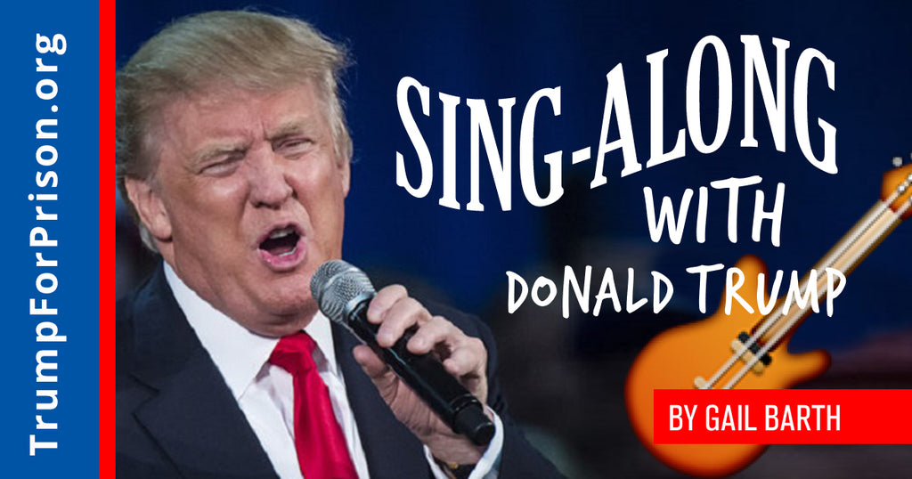Sing-Along with Donald Trump