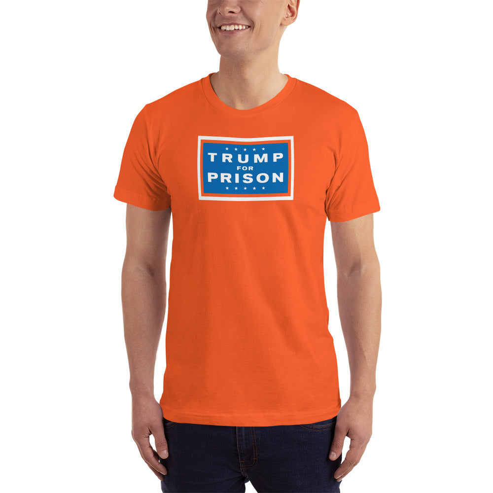 Men's Classic Trump For Prison Yard Sign T-Shirt