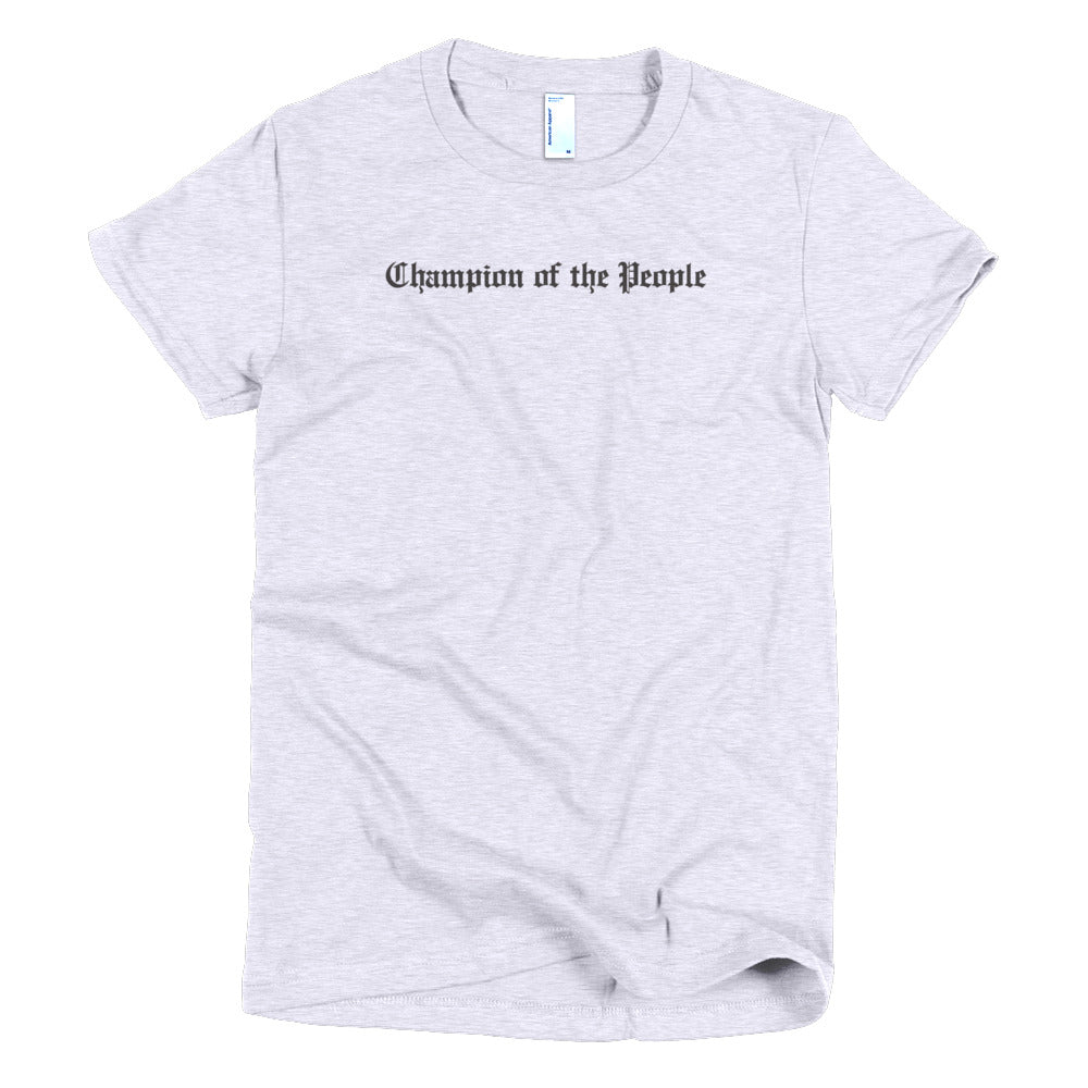Women's Champion of the People T-shirt