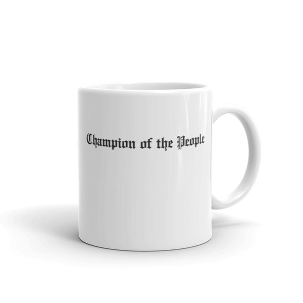 Champion of the People Mug