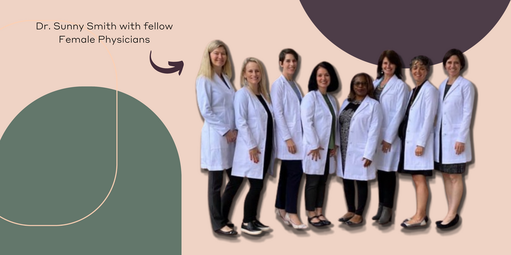 Dr. Sunny Smith with Female Physicians