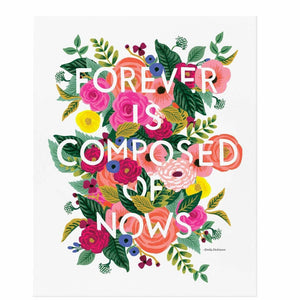 Forever Is Composed of Nows