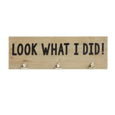 """Look What I Did"" Wall Decor"