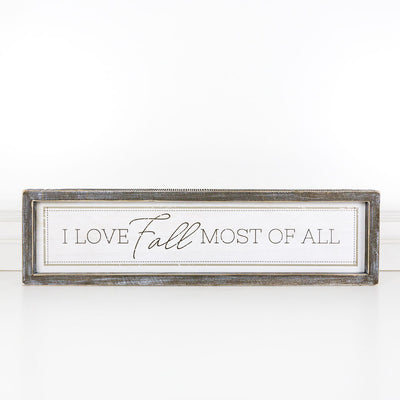 """I Love Fall Most of All"" Wood Sign"