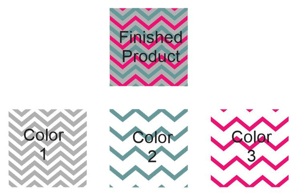 You choose your colors- 3 color Chevron