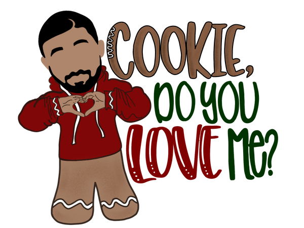 Cookie Do You Love Me?