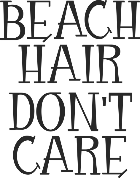 Beach Hair- Don't Care
