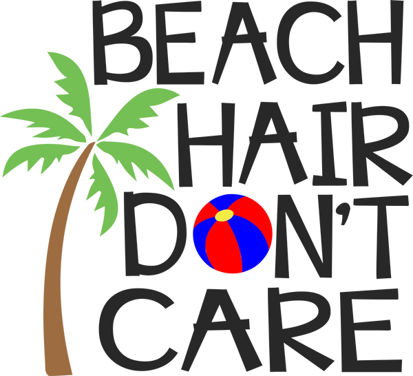 Beach Hair- Don't Care with tree and ball