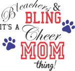 Bleachers and Bling- Cheer Mom