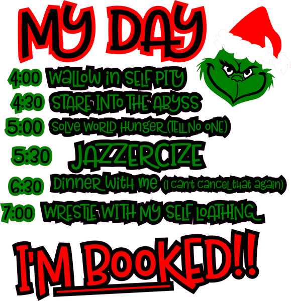 Grinch- I'm booked