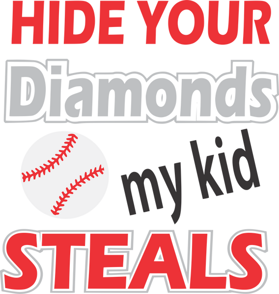 Baseball- Hide your diamonds