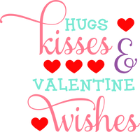 Hugs, Kisses, and Valentine Wishes