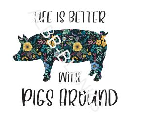 Life is better with pigs around