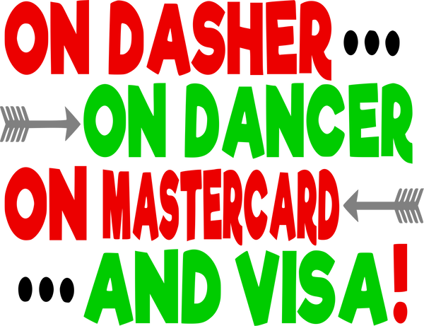 On Dasher, On Dancer, On Mastercard