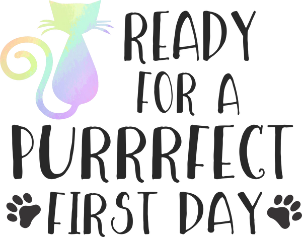 Ready for a purrrfect 1st day