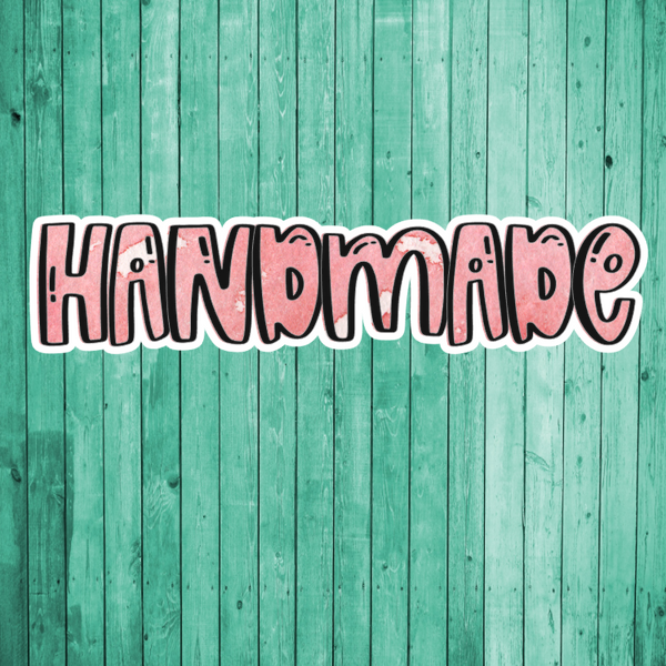 Handmade- Die Cut Sticker