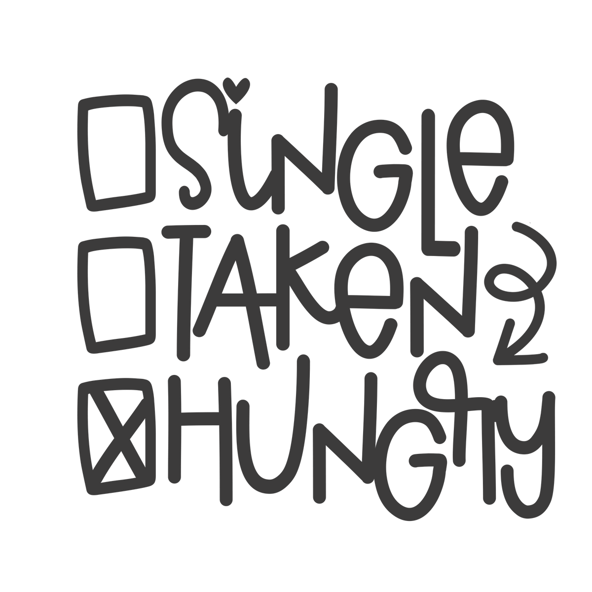 single taken or hungry