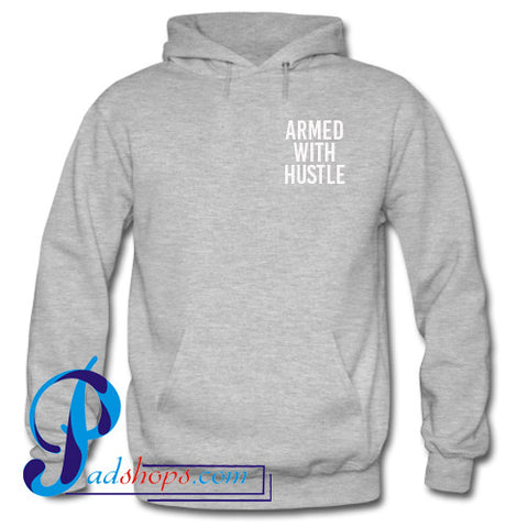 Armed With Hustle Hoodie