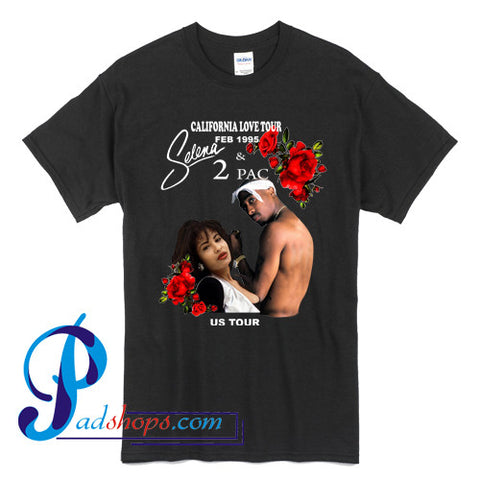 California Love Tour Selena Tupac T shirt