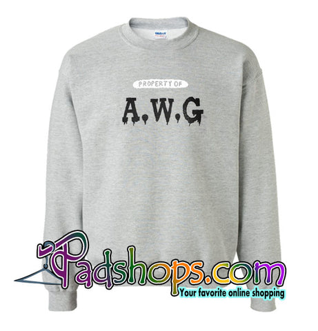 Property of AWG Sweatshirt