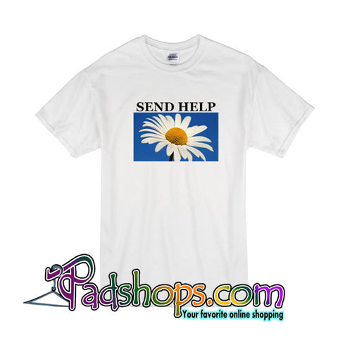 Send Help Flower T-Shirt