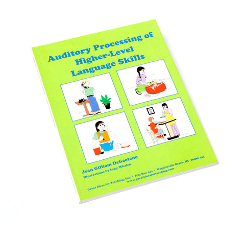 Auditory Processing of Higher Level Skills