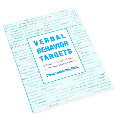 Verbal Behavior Targets: A Tool to Teach Mands, Tacts, and Intraverbals