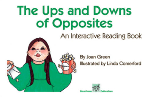 The Ups and Downs of Opposites