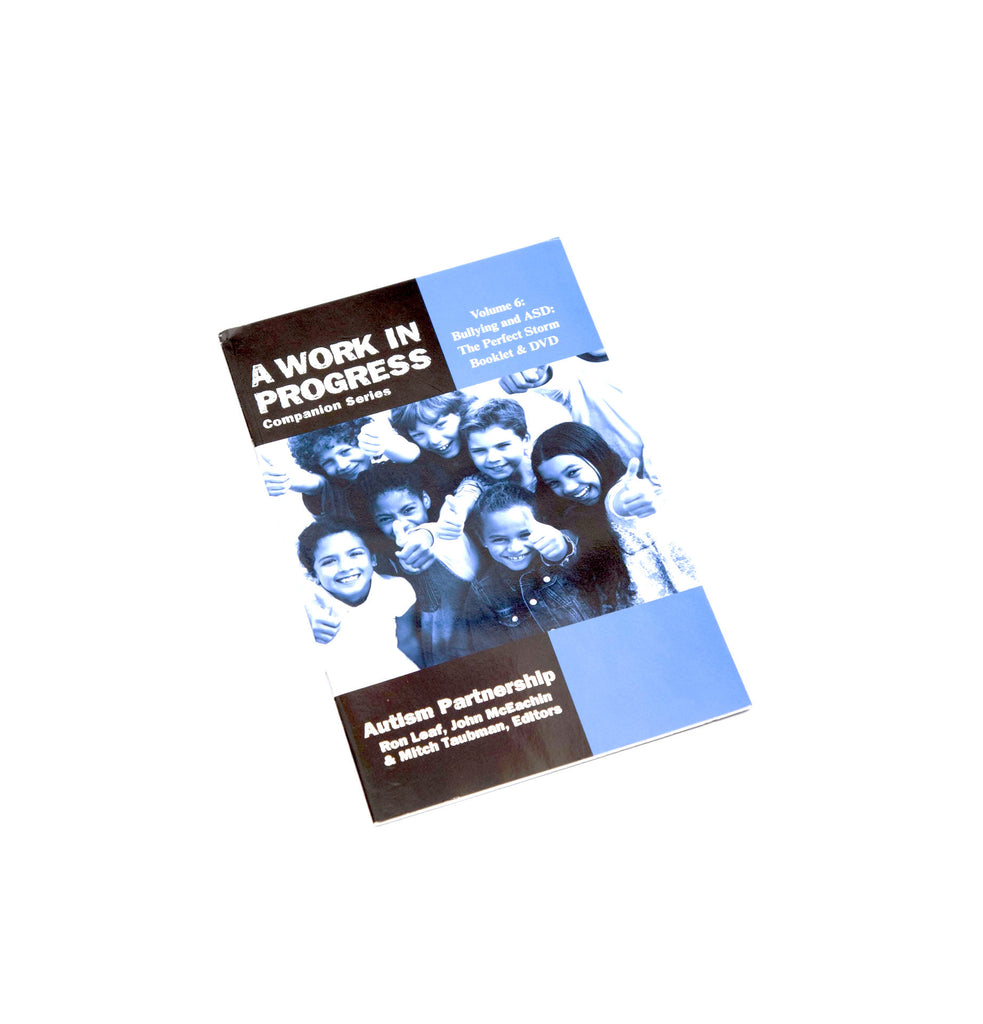 Bullying & ASD: The Perfect Storm - Booklet & DVD Vol. 6