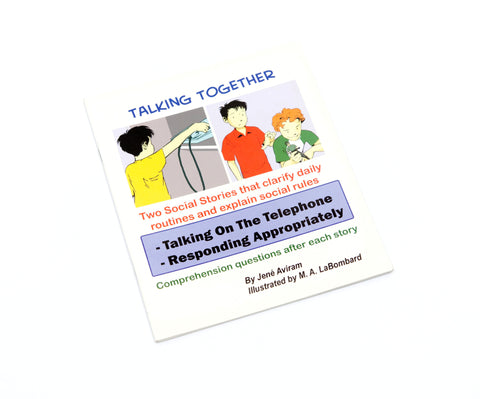 Talking Together - Talking on the Telephone and Responding Appropriately