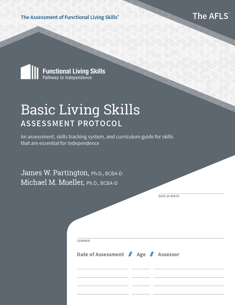 AFLS Basic Living Skills Assessment Protocol