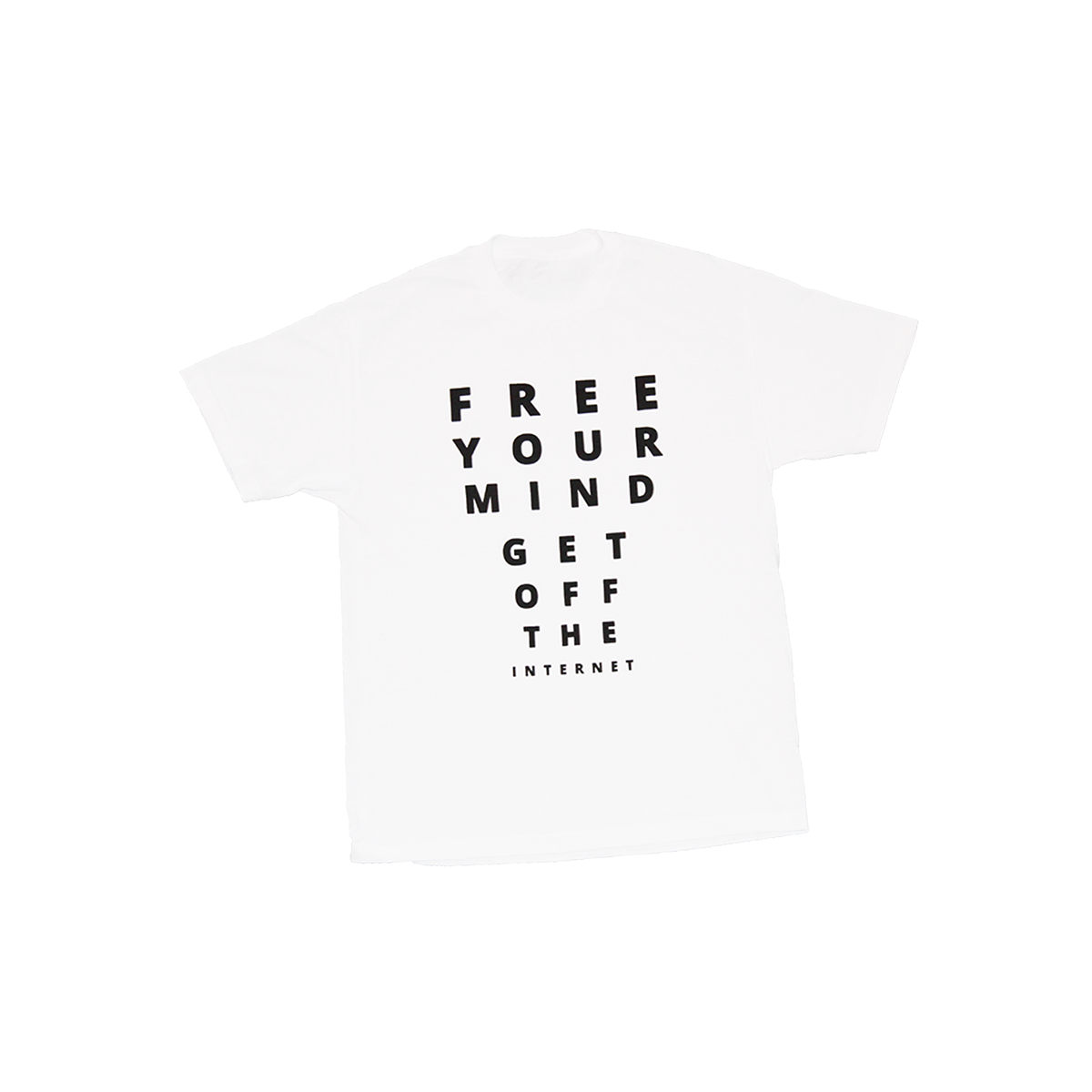 FREE YOUR MIND GET OFF THE INTERNET T-SHIRT