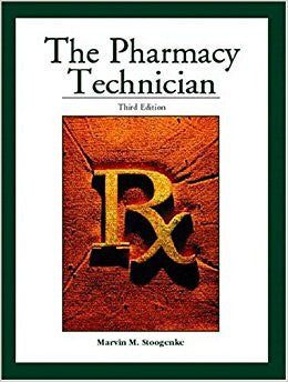 The Pharmacy Technician (3rd Edition)