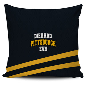Diehard Pittsburgh Fan Pillowcase