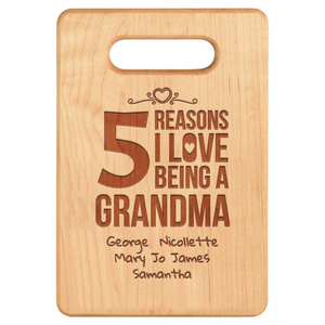 Personalized 5 Reasons Grandma Cutting Board