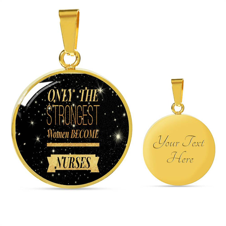 Nurse Necklace and Bracelet (Gold) - Only The Strongest Women Become Nurses