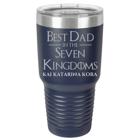 Best Dad in seven kingdom Polar Camel - 30 oz Ringneck Tumbler {Laser Etched No Colored Art}
