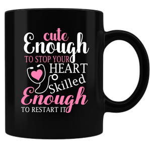 Nurse Coffee Mug - Black/White Cute Enough