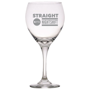 Nurse Wine Glass - Straight Outta Nightshift