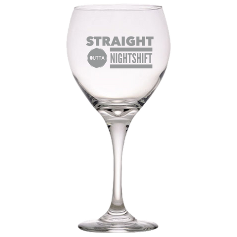 Image of Nurse Wine Glass - Straight Outta Nightshift
