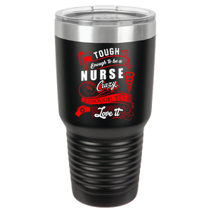 Nurse Polar Camel 30oz Ringneck Tumbler - Tough Enough