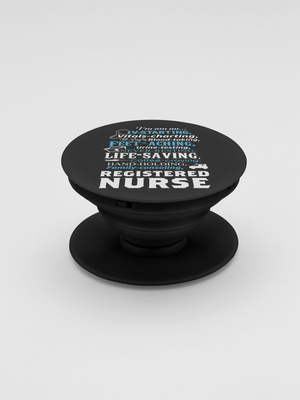 Life Saving Registered Nurse Pop-Out Phone Grip For Smartphone & Tablets