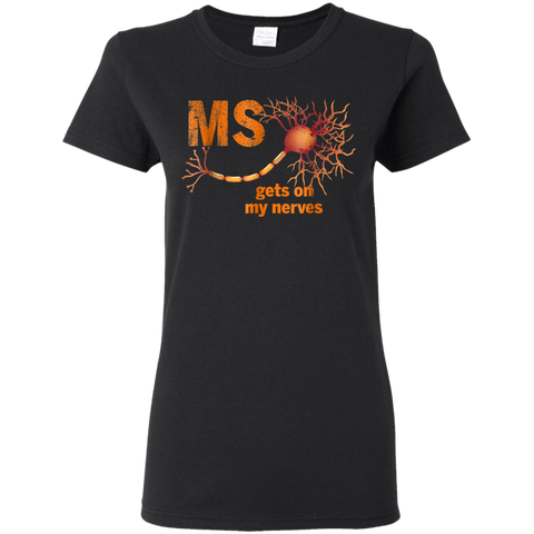 12 MS GETS ON MY NERVES MULTIPLE SCLEROSIS Shirt