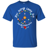 57 YOU BELONG AMONG THE WILDFLOWERS SHIRT