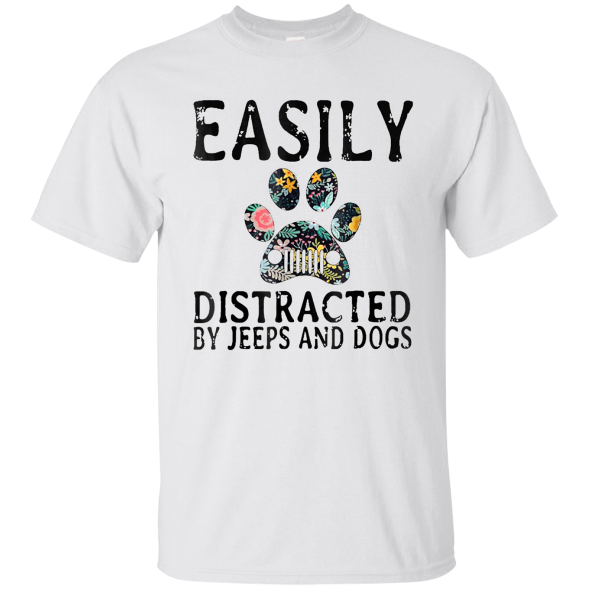 Easily distracted by jeeps and dogs T-Shirt